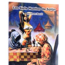 Libros de segunda mano: ANS 3. LAS SIETE HUELLAS DE SATÁN (ABRAHAM MERRIT) ANS, 2006. OFRT. Lote 289830743