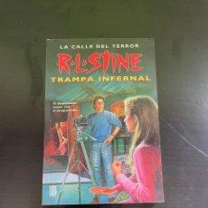 Libros de segunda mano: LA CALLE DEL TERROR - TRAMPA INFERNAL. Lote 250349385