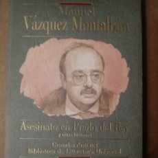 Libros de segunda mano: ASESINATO EN PRADO EL REY DE MANUEL VAZQUEZ MONTALBAN.. Lote 251010695