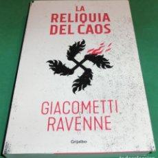 Libros de segunda mano: LA RELIQUIA DEL CAOS - GIACOMETTI - RAVENNE (LIBRO NUEVO/IMPECABLE) [MARZO-2021]. Lote 252111995