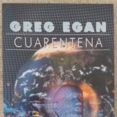 Libros de segunda mano: GREG EGAN - CUARENTENA. Lote 252189795