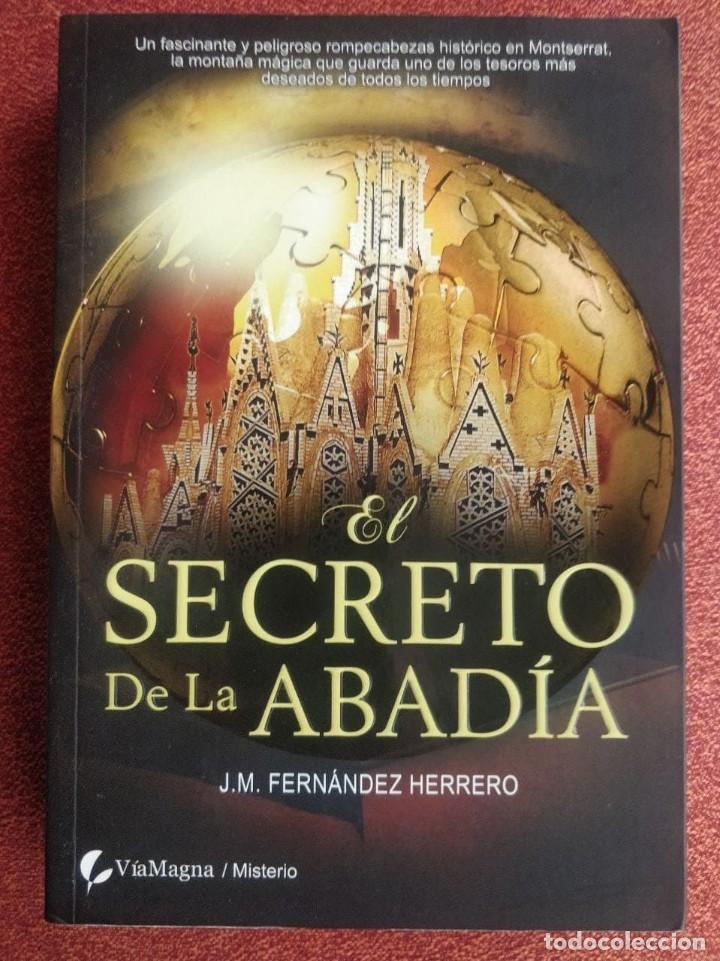 EL SECRETO DE LA ABADÍA: NOVELA DE J.M. FERNÁNDEZ HERRERO (Libros de segunda mano (posteriores a 1936) - Literatura - Narrativa - Terror, Misterio y Policíaco)