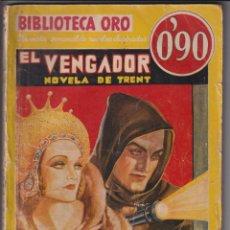 Libros de segunda mano: BIBLIOTECA ORO Nº 46. EL VENGADOR POR WYNDHAM MARTYN. 1ª EDICIÓN MOLINO 1935. Lote 253430845
