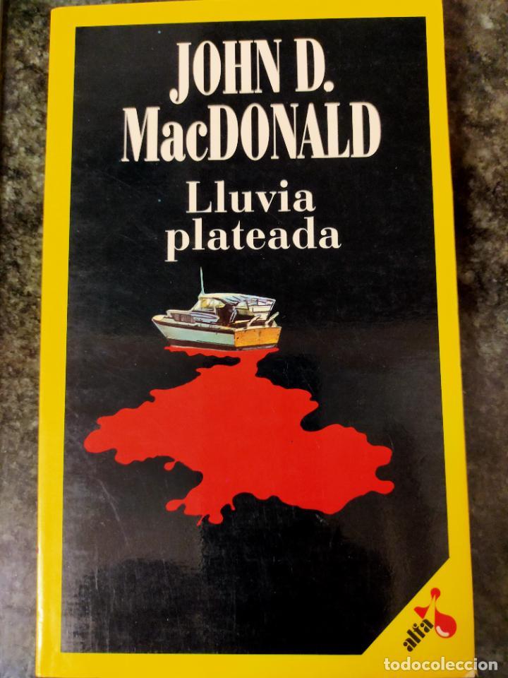 JOHN D. MACDONALD. LLUVIA PLATEADA (Libros de segunda mano (posteriores a 1936) - Literatura - Narrativa - Terror, Misterio y Policíaco)