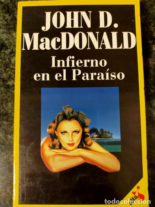 JOHN D. MACDONALD. INFIERNO EN EL PARAÍSO. (Libros de segunda mano (posteriores a 1936) - Literatura - Narrativa - Terror, Misterio y Policíaco)