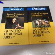 Libros de segunda mano: QUINTETO DE BUENOS AIRES MANUEL VÁZQUEZ MONTALBÁN -PLANETA DEAGOSTINI. BIBLIOTECA CARVALHO. Lote 253496470