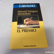Libros de segunda mano: EL PREMIO - MANUEL VÁZQUEZ MONTALBÁN - BIBLIOTECA CARVALHO. Lote 253498980
