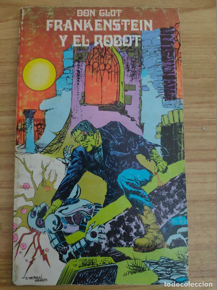 FRANKENSTEIN Y EL ROBOT (DON GLUT) BURU LAN - ESTEBAN MAROTO (Libros de segunda mano (posteriores a 1936) - Literatura - Narrativa - Terror, Misterio y Policíaco)