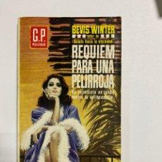 Livros em segunda mão: REQUIEM PARA UNA PELIRROJA. BEVIS WINTER. EDICIONES G.P. POLICIACA . BARCELONA, 1964. PAGS: 159. Lote 253629195