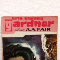 Libri di seconda mano: ERLE STANLEY GARDNER ALIAS A.A.FAIR - LA COQUETERÍA DE BERTA COOL - DONALD LAM - BIBLIOTECA ORO MOLI. Lote 253743680