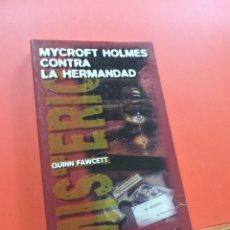 Livres d'occasion: MYCROFT HOLMES CONTRA LA HERMANDAD. FAWCETT, QUINN. EDICIONES TIMUN MAS. Lote 254174485