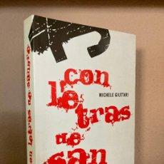 Libros de segunda mano: CON LETRAS DE SANGRE - MICHELE GIUTTARI - GRIJALBO - MUY BUEN ESTADO. Lote 254700720