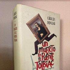 Libros de segunda mano: UN MUERTO EN EL PUENTE TOLBIAC - CARLOS POVEDA - CIRCULO - TAPA DURA Y SOBRECUBIERTA - ESCASO. Lote 254701140