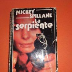 Libros de segunda mano: LA SERPIENTE DE MICKEY SPILLANE. Lote 254703145