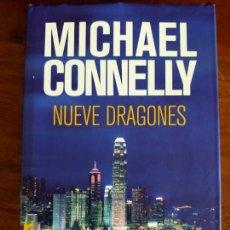 Libros de segunda mano: MICHAEL CONNELLY. NUEVE DRAGONES.. Lote 254706180