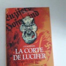 Libros de segunda mano: LA CORTE DE LUCIFER, OTTO RAHN,EL ARBOL SAGRADO,TAPA DURA SOBRECUBIERTA,. Lote 254723030