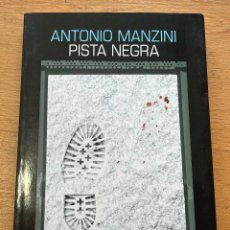 Libros de segunda mano: PISTA NEGRA, ANTONIO MANZINI, BLACK SALAMANDRA. Lote 254729520