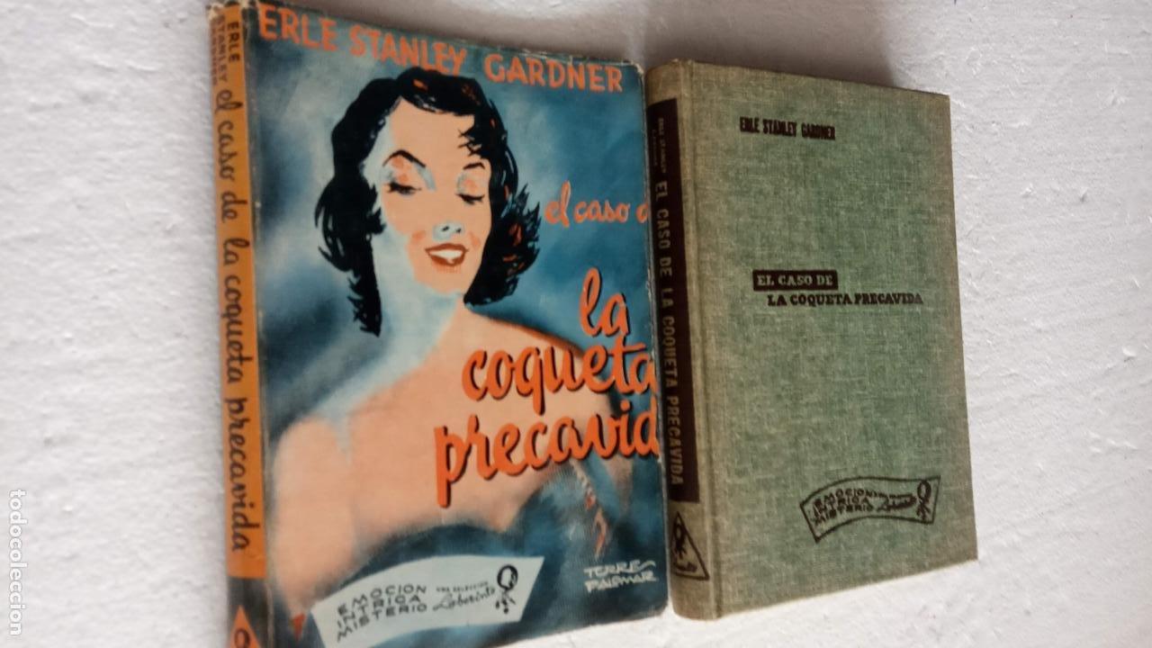 ERLE STANLEY GARDNER - EL CASO DE LA COQUETA PRECAVIDA - EMOCIÓN,INTRIGA,MISTERIO 1957 (Libros de segunda mano (posteriores a 1936) - Literatura - Narrativa - Terror, Misterio y Policíaco)
