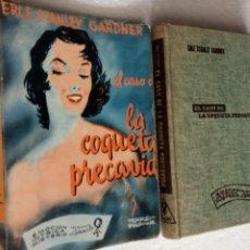 Libros de segunda mano: ERLE STANLEY GARDNER - EL CASO DE LA COQUETA PRECAVIDA - EMOCIÓN,INTRIGA,MISTERIO 1957. Lote 255004620