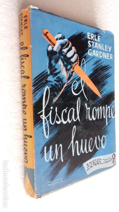 Libros de segunda mano: ERLE STANLEY GARDNER - EL FISCAL ROMPE UN HUEVO - EMOCIÓN, INTRIGA, MISTERIO 1957 LABERINTO - Foto 2 - 255004935