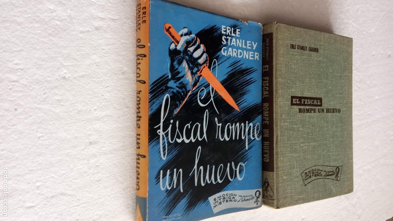 ERLE STANLEY GARDNER - EL FISCAL ROMPE UN HUEVO - EMOCIÓN, INTRIGA, MISTERIO 1957 LABERINTO (Libros de segunda mano (posteriores a 1936) - Literatura - Narrativa - Terror, Misterio y Policíaco)