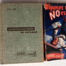 Libros de segunda mano: ERLE STANLEY GARDNER- A.A. FAIR - ALGUNAS MUJERES NO ESPERAN - EMOCIÓN, LNTRIGA, MISTERIO - 1956. Lote 255005295