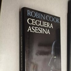Libros de segunda mano: CEGUERA ASESINA / ROBIN COOK / CÍRCULO DE LECTORES. Lote 255337035