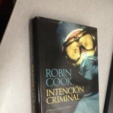 Libros de segunda mano: INTENCIÓN CRIMINAL / ROBIN COOK / CÍRCULO DE LECTORES. Lote 255337225