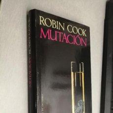 Libros de segunda mano: MUTACIÓN / ROBIN COOK / CÍRCULO DE LECTORES. Lote 255339210