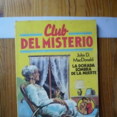 Libros de segunda mano: CLUB DEL MISTERIO Nº 77 LA DORADA SOMBRA DE LA MUERTE BRUGUERA. Lote 255556770
