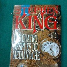 Libros de segunda mano: STEPHEN KING. LAS CUATRO DESPUES DE MEDIANOCHE. EDICIONES B.. Lote 256149455