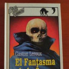 Libros de segunda mano: EL FANTASMA DE LA ÓPERA (GASTON LEROUX) TUS LIBROS ANAYA Nº 138 - 1ª EDICIÓN. Lote 258006480