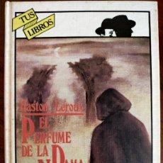 Livros em segunda mão: GASTON LEROUX. EL PERFUME DE LA DAMA DE NEGRO.. Lote 259224720