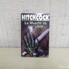 """Libros de segunda mano: """"LA MUERTE VA POR LIBRE"""" DE HITCHCOCK,EDITORIAL ÁGATA 1997. Lote 260094825"""