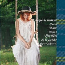 Libros de segunda mano: LA CAJA DE MUSICA LIBRO 1 TORI PARTE 8 LOS HIJOS DE LA NIEBLA. Lote 260297740