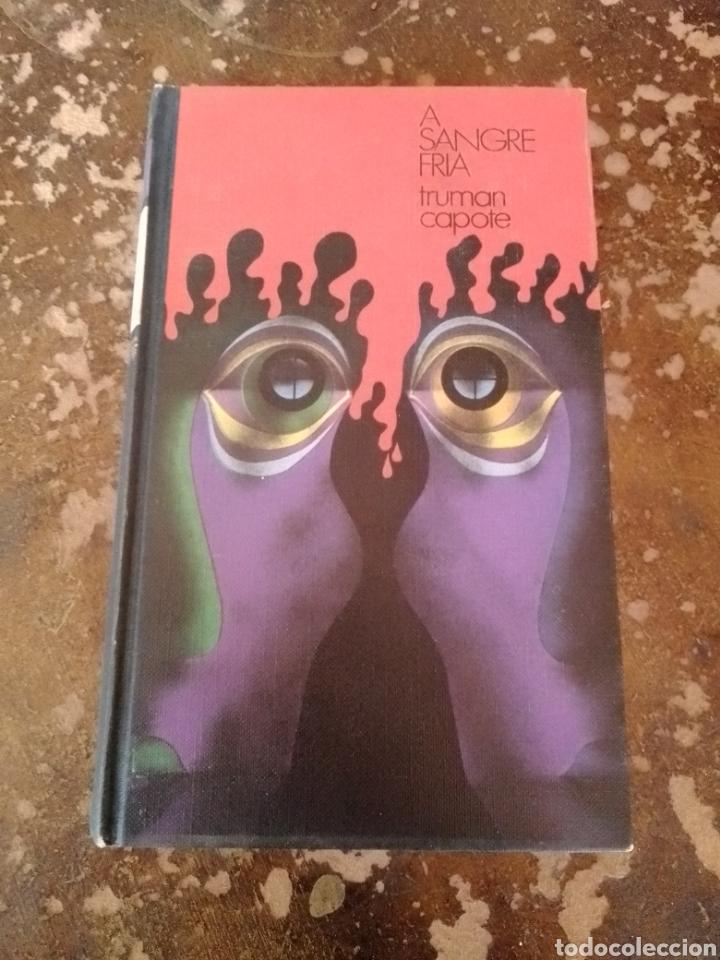 A SANGRE FRIA (TRUMAN CAPOTE) (CÍRCULO DE LECTORES) (Libros de segunda mano (posteriores a 1936) - Literatura - Narrativa - Terror, Misterio y Policíaco)