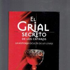 Libros de segunda mano: EL GRIAL SECRETO DE LOS CATAROS JOAQUIN JAVALOYS EDITORIAL EDAF.S.A.2001 MUNDO MAGICO Y HETERODOXSO. Lote 261308530