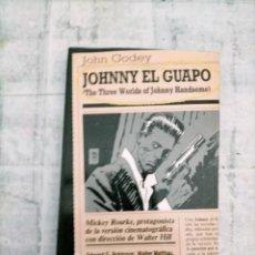 Libros de segunda mano: JOHN GODEY JOHNNEY EL GUAPO NOVELA NEGRA BLACK. Lote 261579705