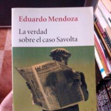 Libros de segunda mano: LA VERDAD SOBRE EL CASO SAVOLTA EDUARDO MENDOZA. Lote 261848345
