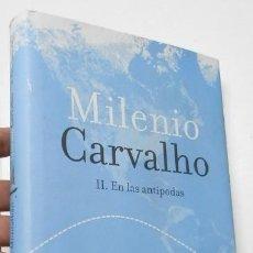 Libros de segunda mano: MILENIO CARVALHO. II. EN LAS ANTÍPODAS - MANUEL VÁZQUEZ MONTALBÁN. Lote 261910595