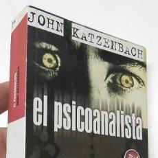 Libros de segunda mano: EL PSICOANALISTA - JOHN KATZENBACH. Lote 261911055