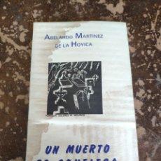 Libros de segunda mano: UN MUERTO SE CONFIESA (ABELARDO MARTÍNEZ DE LA HOYICA). Lote 262035785