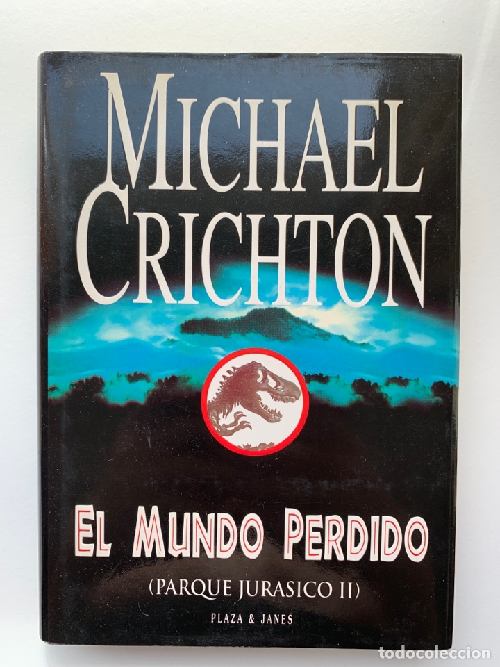 LIBRO EL MUNDO PERDIDO (JURASSIC PARK 2) PLAZA & JANÉS 1995 TAPA DURA PARQUE JURÁSICO 2 (Libros de segunda mano (posteriores a 1936) - Literatura - Narrativa - Terror, Misterio y Policíaco)
