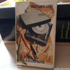 Libros de segunda mano: EL ESPÍA DE CHAMPAGNE POR WOLFGANG LOTZ . FORMATO 12*29*2. 0.400 GR.. Lote 262045470