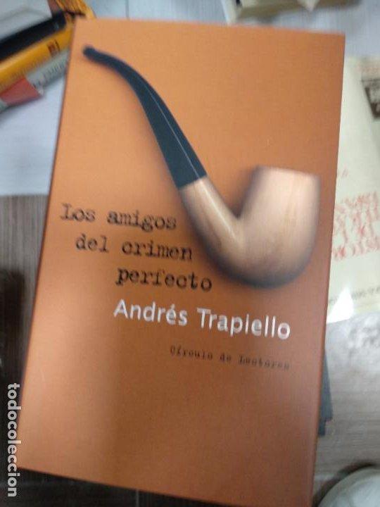 LOS AMIGOS DEL CRIMEN PERFECTO - TRAPIELLO, ANDRÉS (Libros de segunda mano (posteriores a 1936) - Literatura - Narrativa - Terror, Misterio y Policíaco)