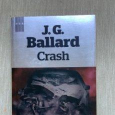Livros em segunda mão: CRASH. J G BALLARD. Lote 262299780