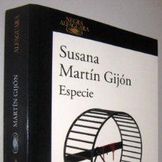 Libros de segunda mano: ESPECIE - SUSANA MARTIN GIJON. Lote 262388210