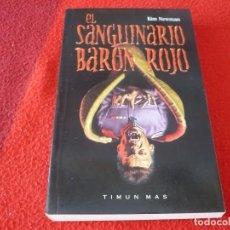 Libros de segunda mano: EL SANGUINARIO BARON ROJO EL AÑO DE DRACULA II ( KIM NEWMAN ) ¡MUY BUEN ESTADO! TERROR TIMUN MAS. Lote 262506330
