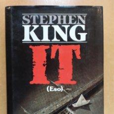 Libros de segunda mano: IT(ESO) / STEPHEN KING / 1ªED. 1987. PLAZA & JANES. Lote 262886210