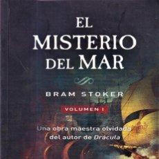 Libros de segunda mano: EL MISTERIO DEL MAR - BRAM STOKER - ERASMUS EDICIONES 2015. Lote 262909520